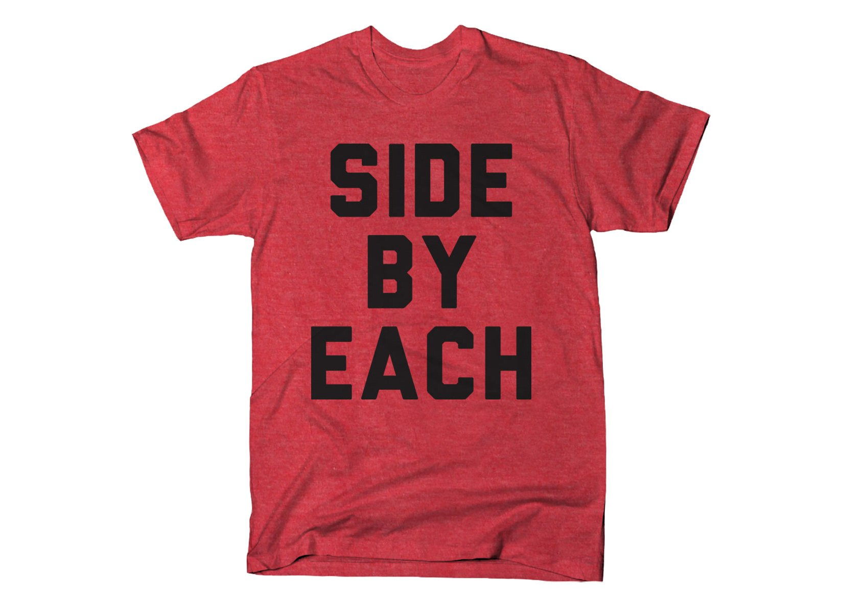 Side By Each on Mens T-Shirt