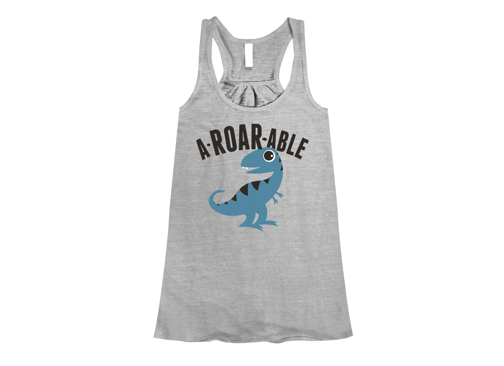 A-Roar-Able on Womens Tanks T-Shirt