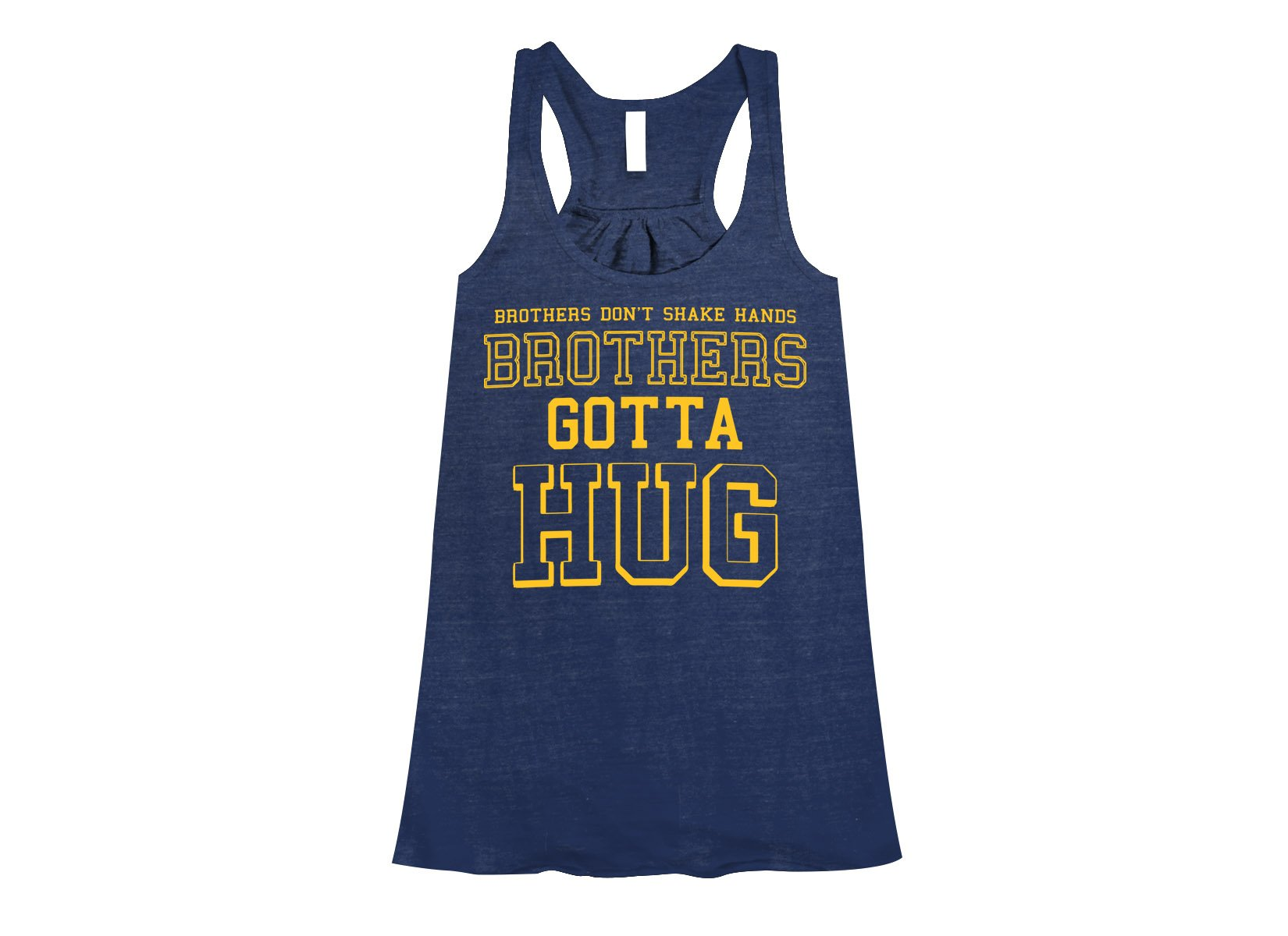 Brothers Gotta Hug on Womens Tanks T-Shirt