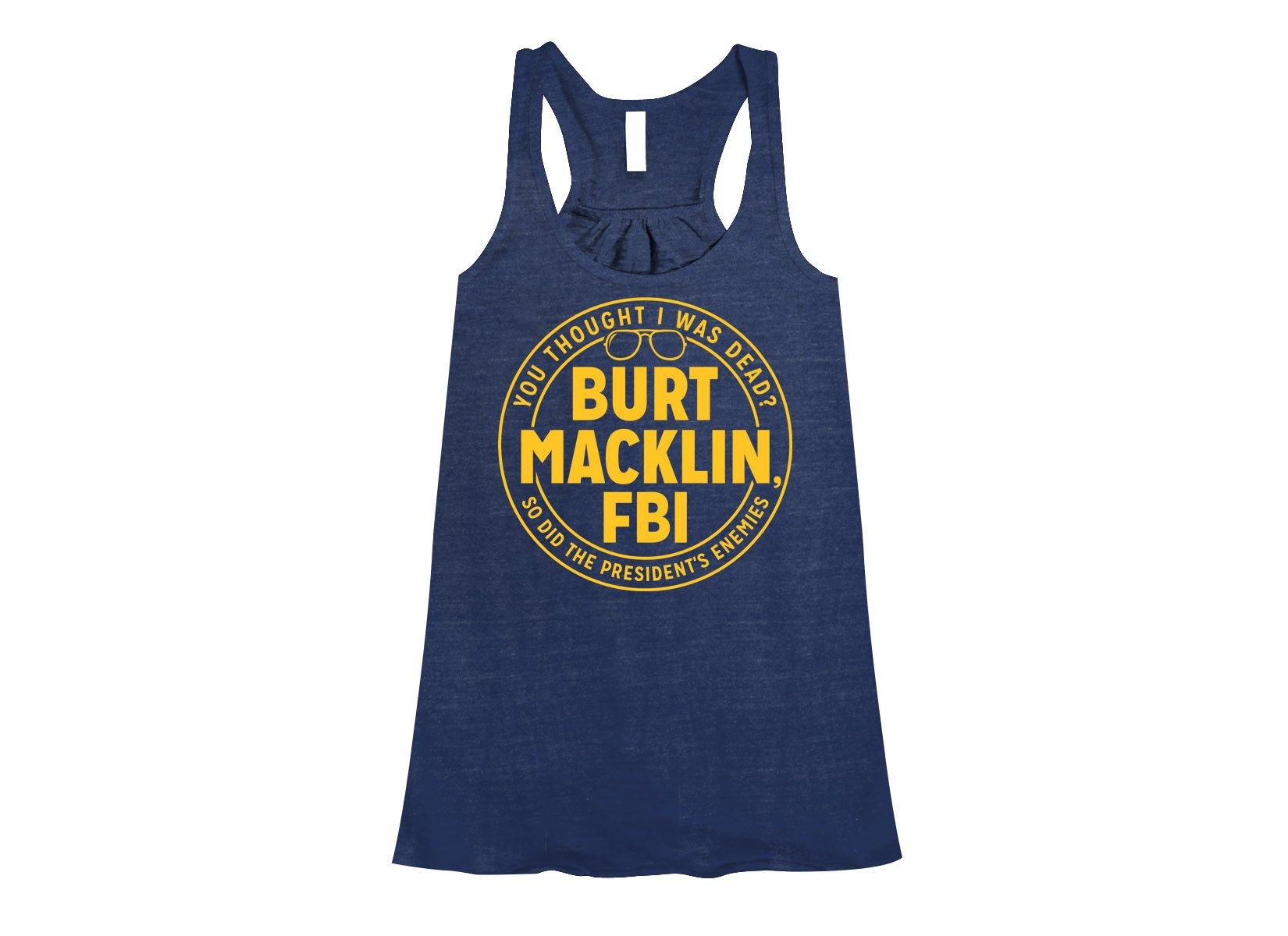 Burt Macklin, FBI on Womens Tanks T-Shirt
