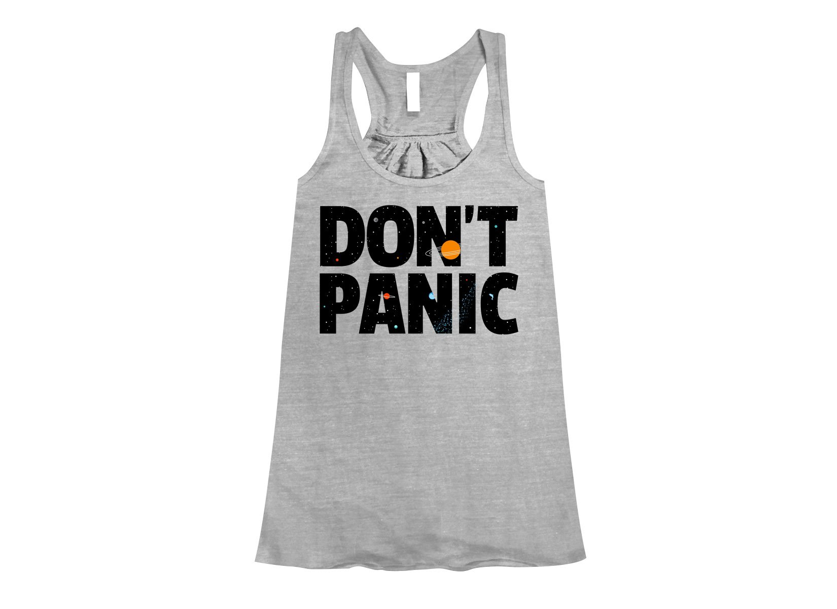 Don't Panic on Womens Tanks T-Shirt