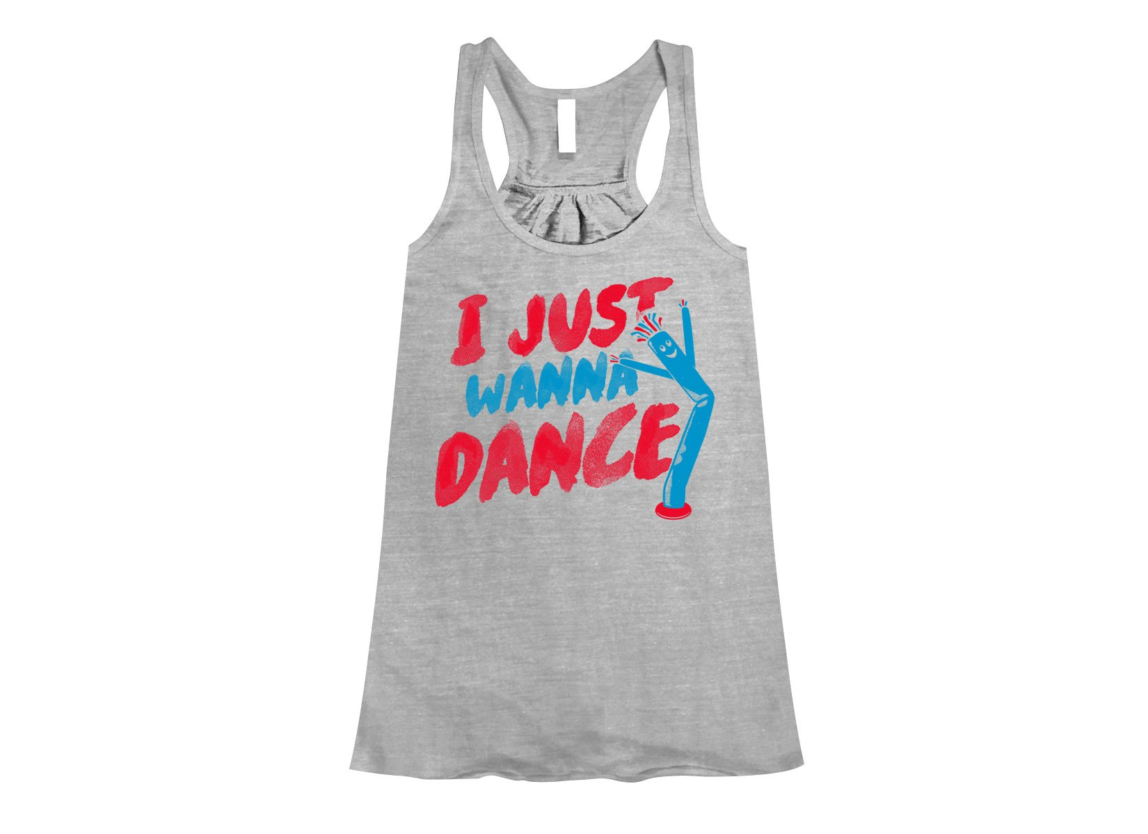 I Just Wanna Dance on Womens Tanks T-Shirt
