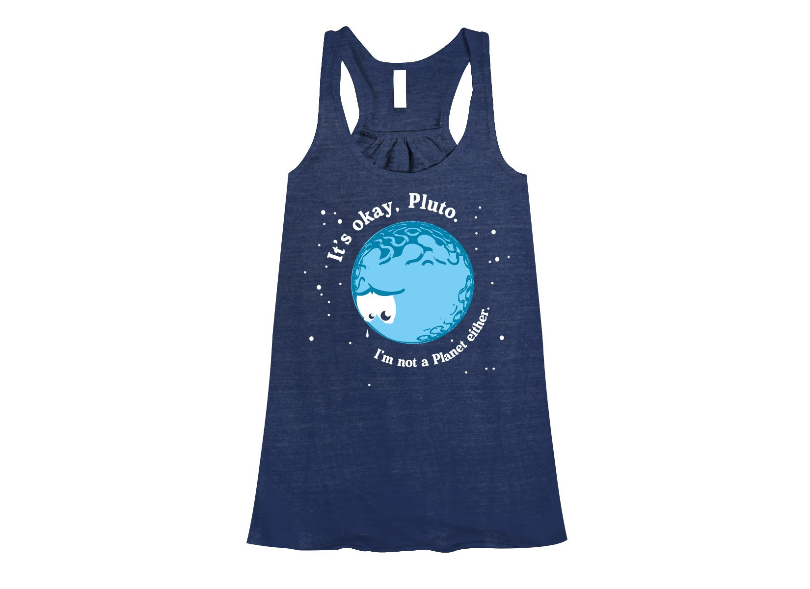 It's Okay Pluto on Womens Tanks T-Shirt