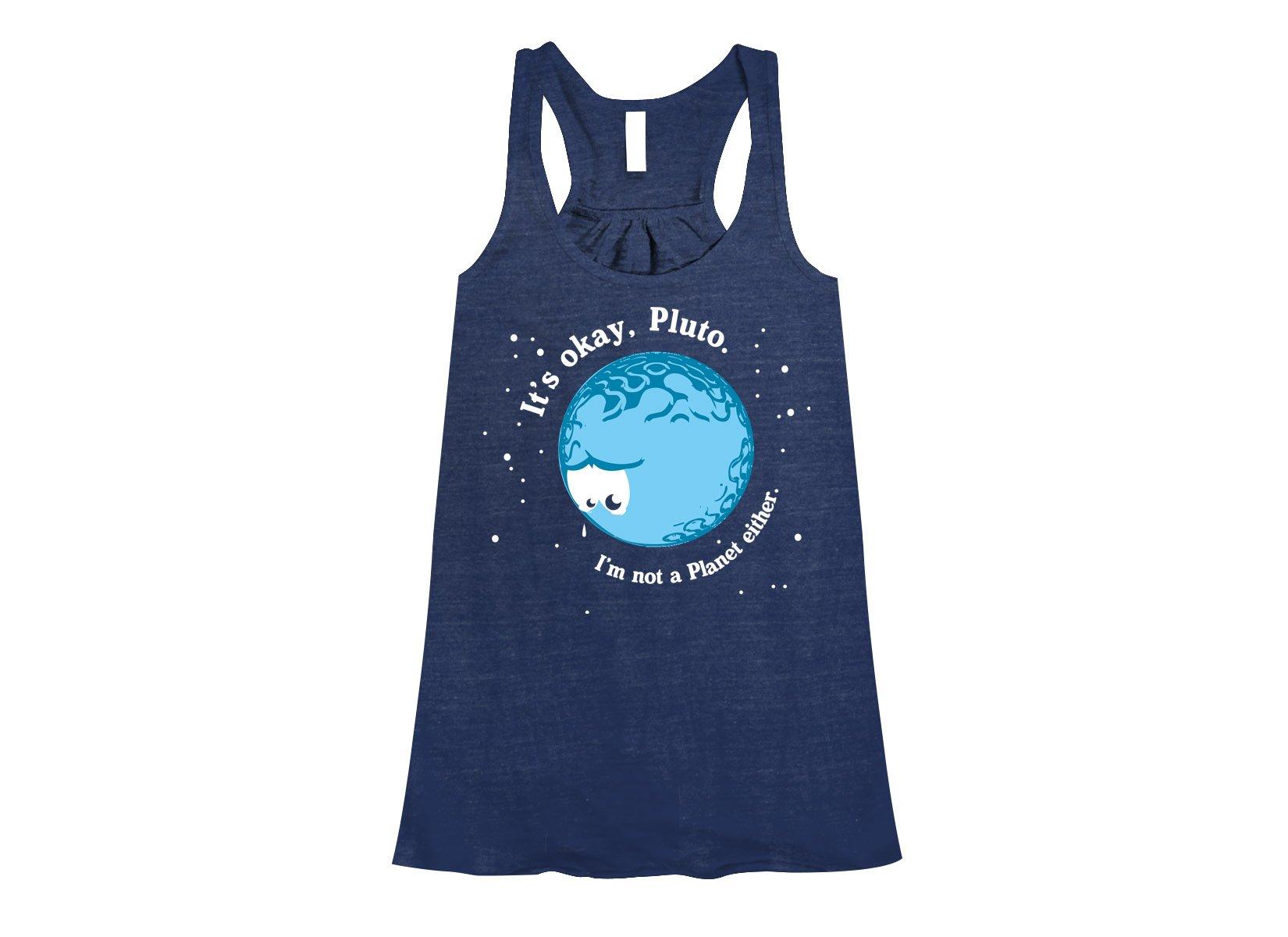 It's Okay Pluto on Womens Tanks T-Shirt
