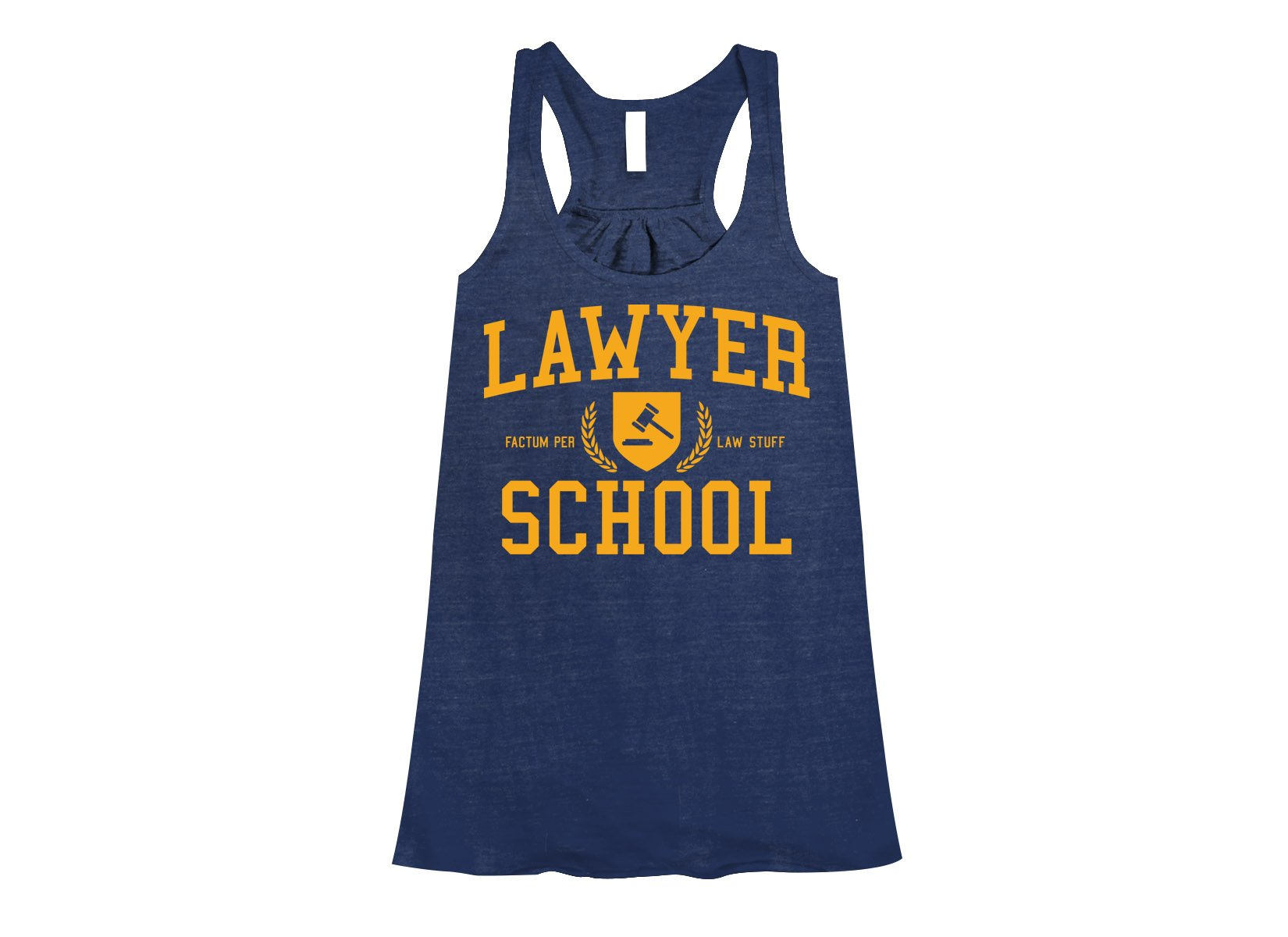 Lawyer School on Womens Tanks T-Shirt