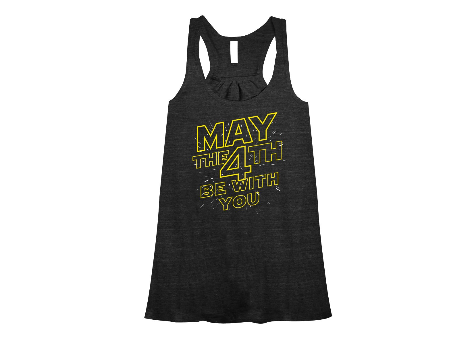 May The 4th Be With You on Womens Tanks T-Shirt