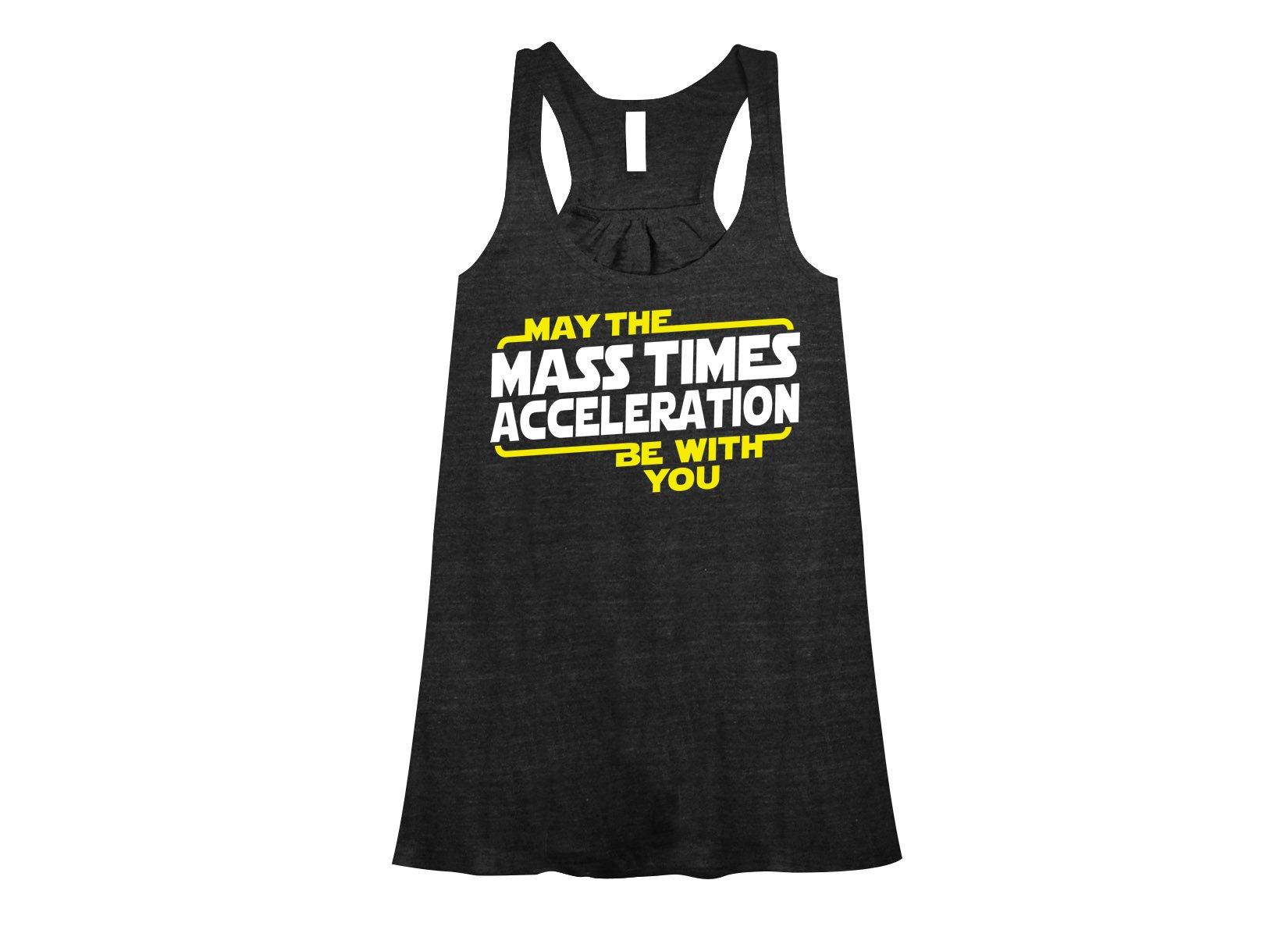 May The Mass x Acceleration on Womens Tanks T-Shirt