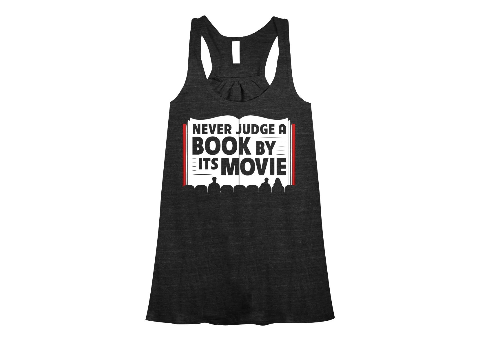 Never Judge A Book By Its Movie on Womens Tanks T-Shirt
