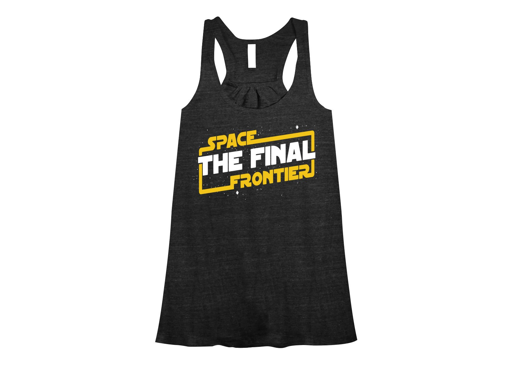 Space The Final Frontier on Womens Tanks T-Shirt