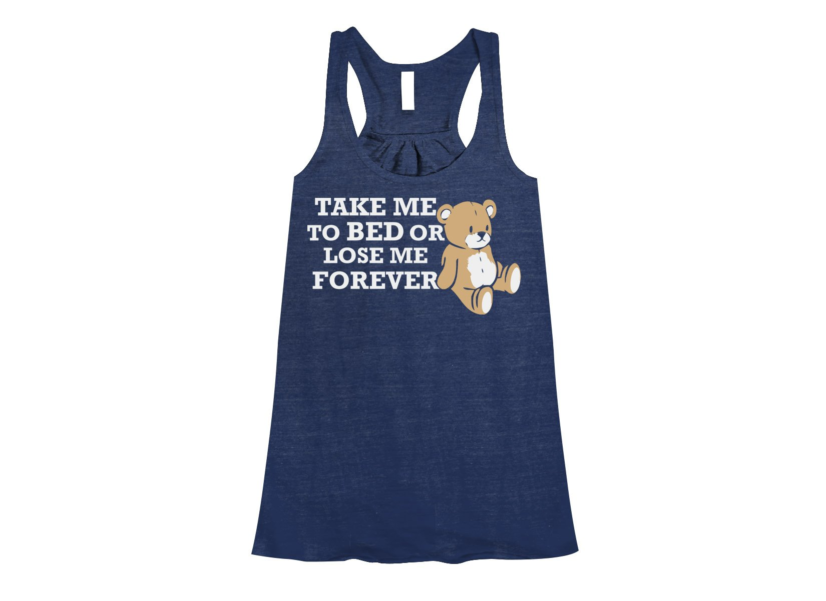 Take Me to Bed on Womens Tanks T-Shirt