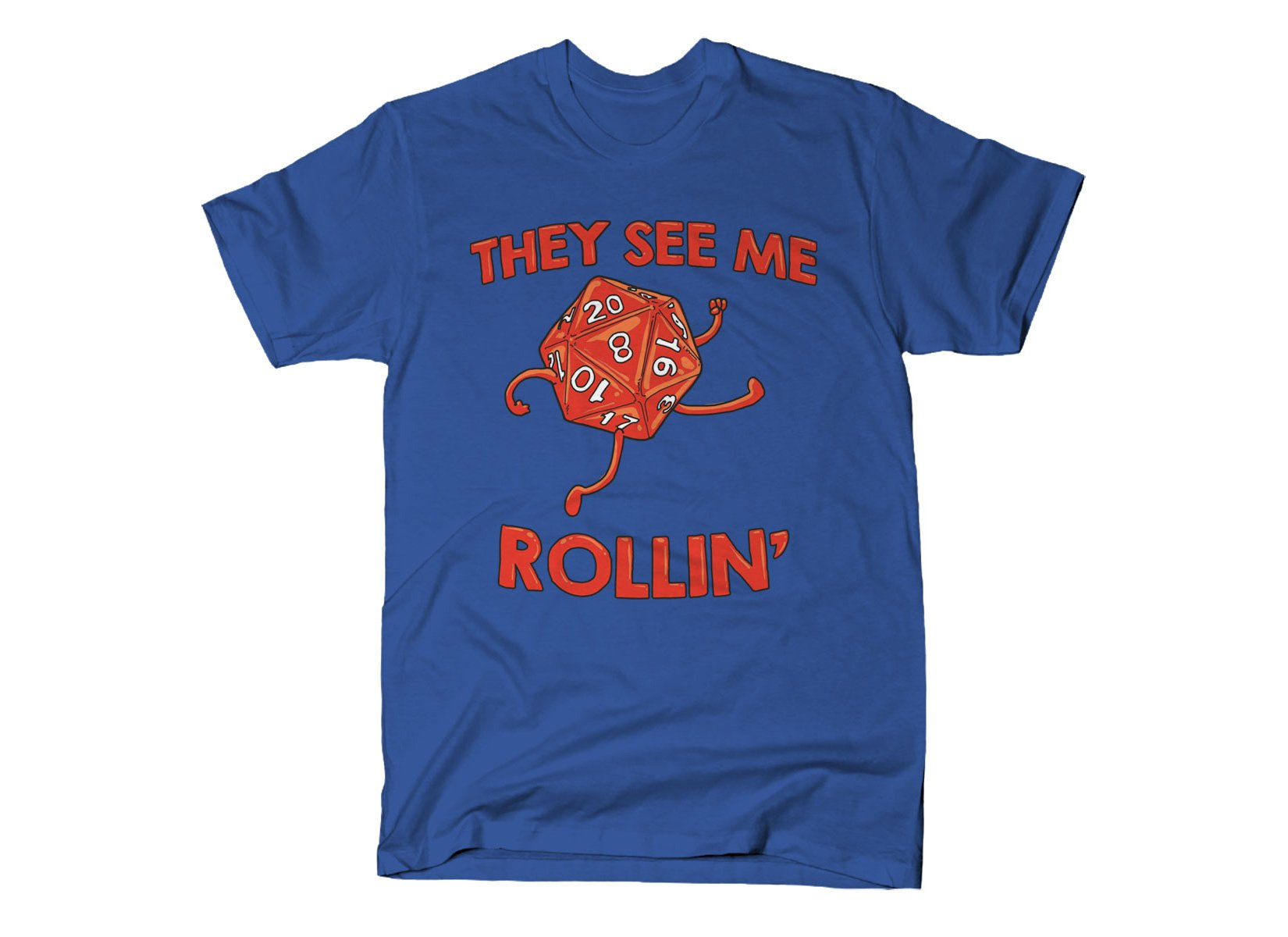 They See Me Rollin' on Mens T-Shirt