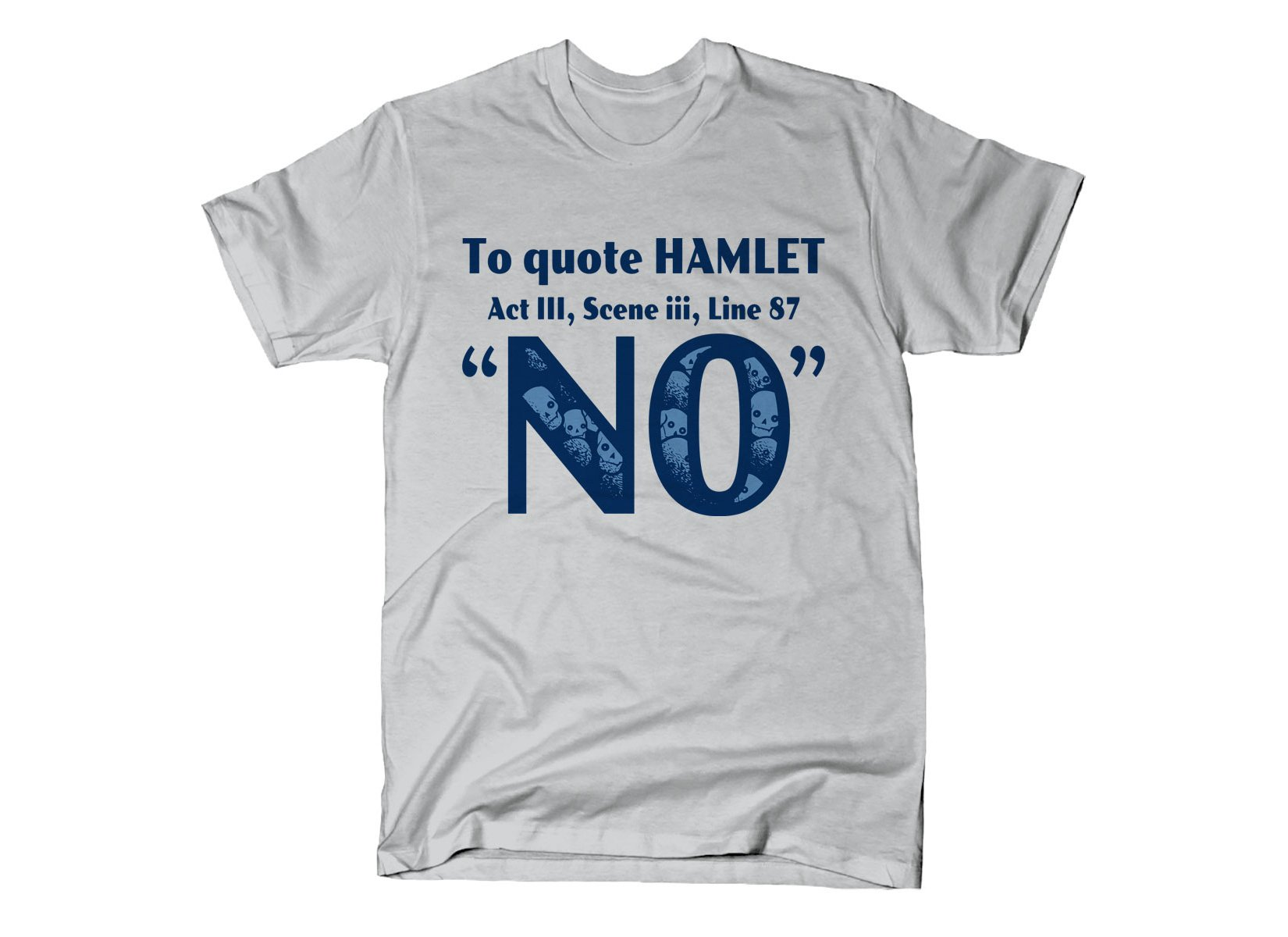 To Quote Hamlet on Mens T-Shirt