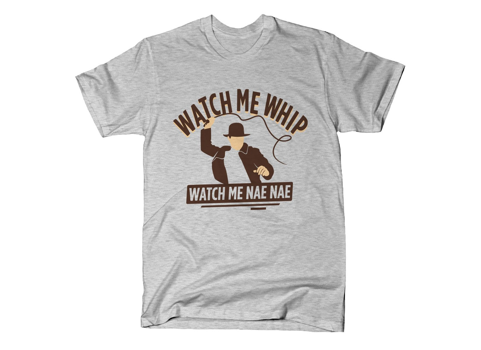 Watch Me Whip on Mens T-Shirt