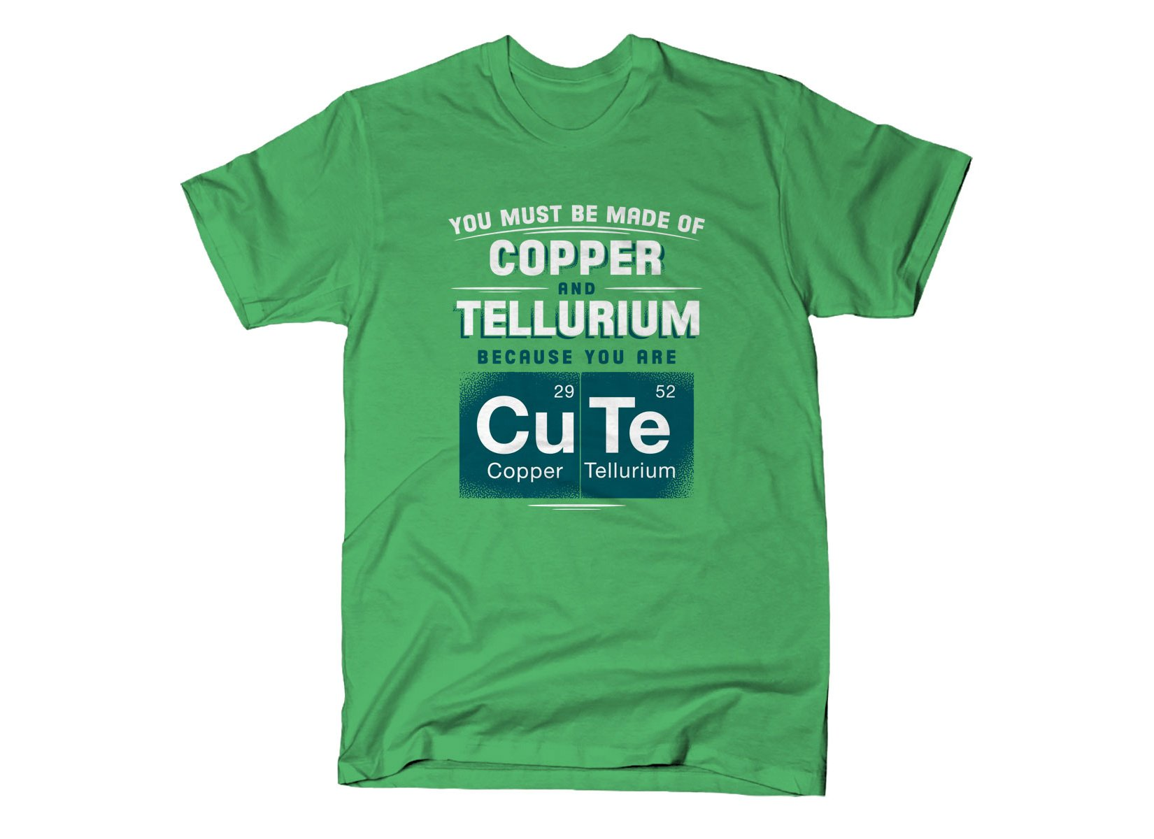 You Are CuTe on Mens T-Shirt