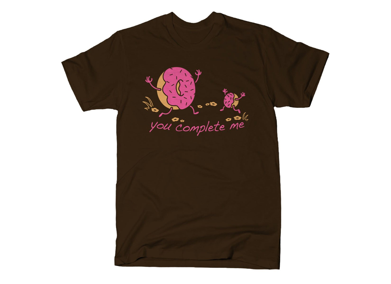 You Complete Me on Mens T-Shirt