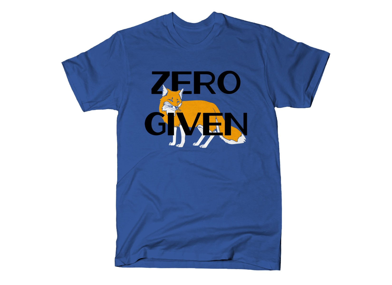 Zero Fox Given on Mens T-Shirt