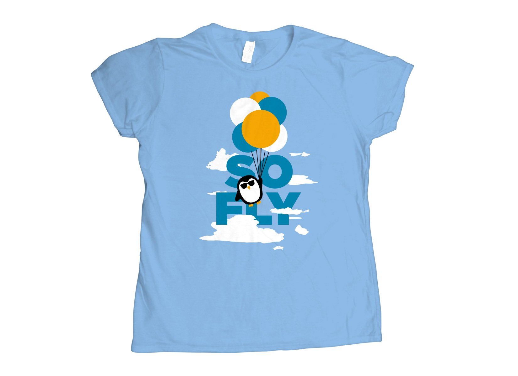 So Fly on Juniors T-Shirt