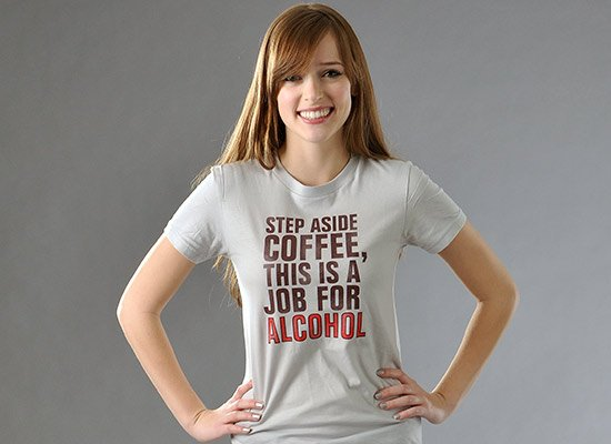 Step Aside Coffee, This Is A Job For Alcohol on Juniors T-Shirt