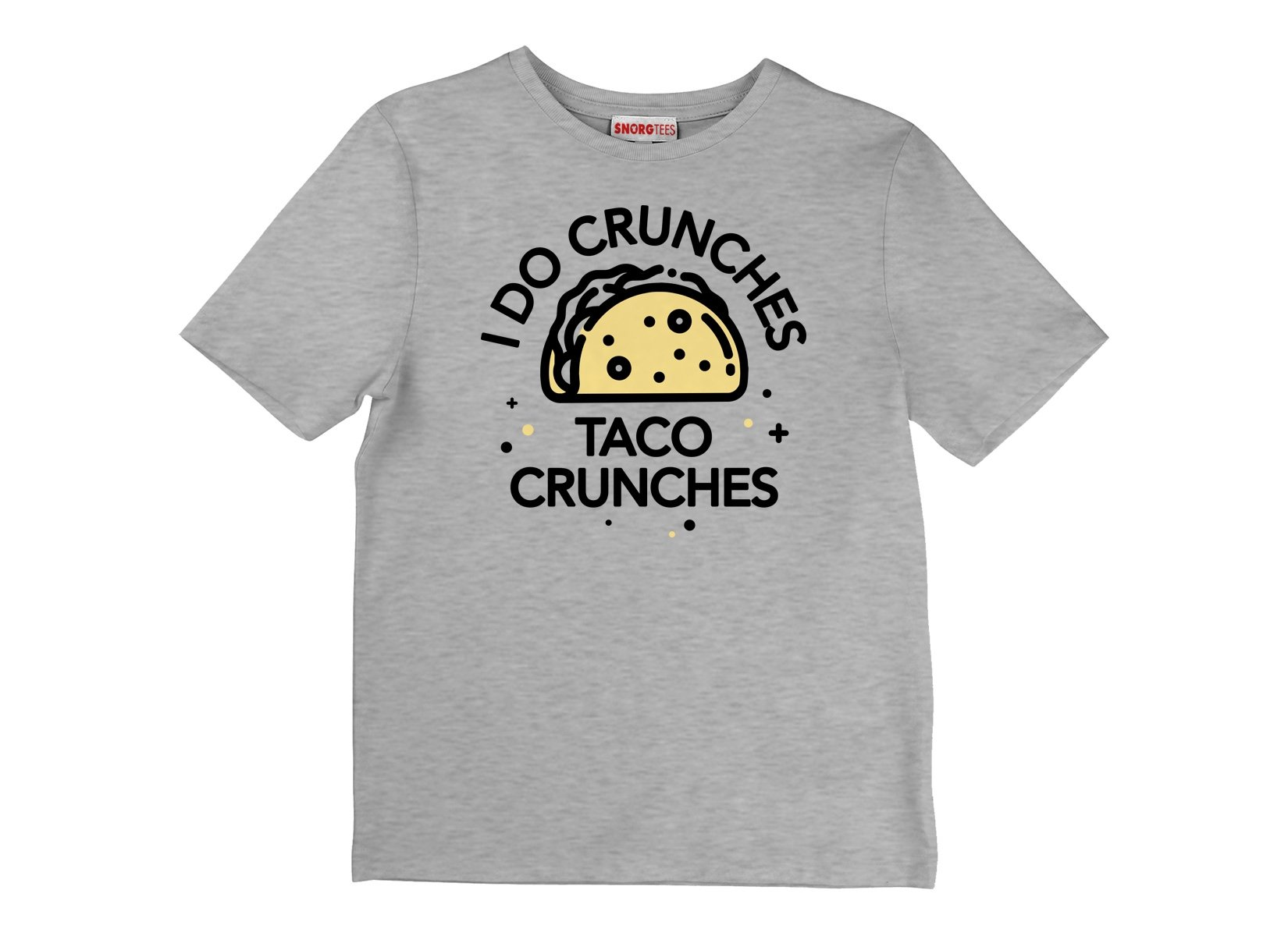 I Do Crunches Taco Crunches on Kids T-Shirt