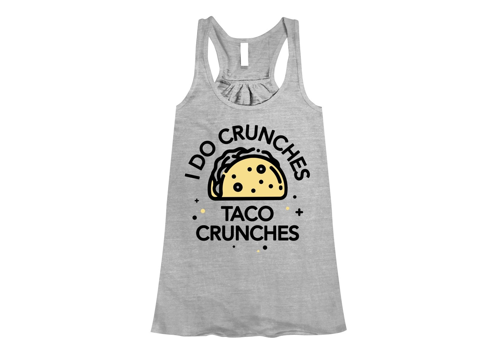 I Do Crunches Taco Crunches on Womens Tanks T-Shirt