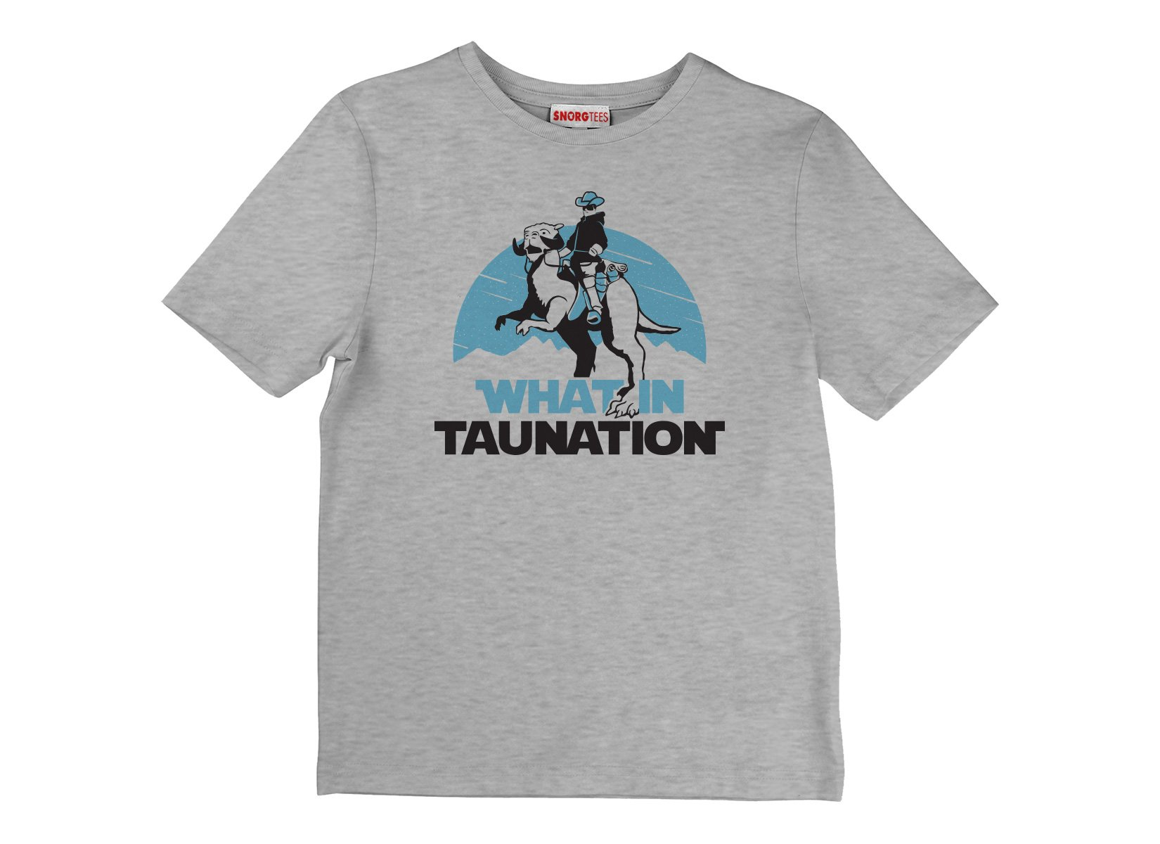 What In Taunation on Kids T-Shirt