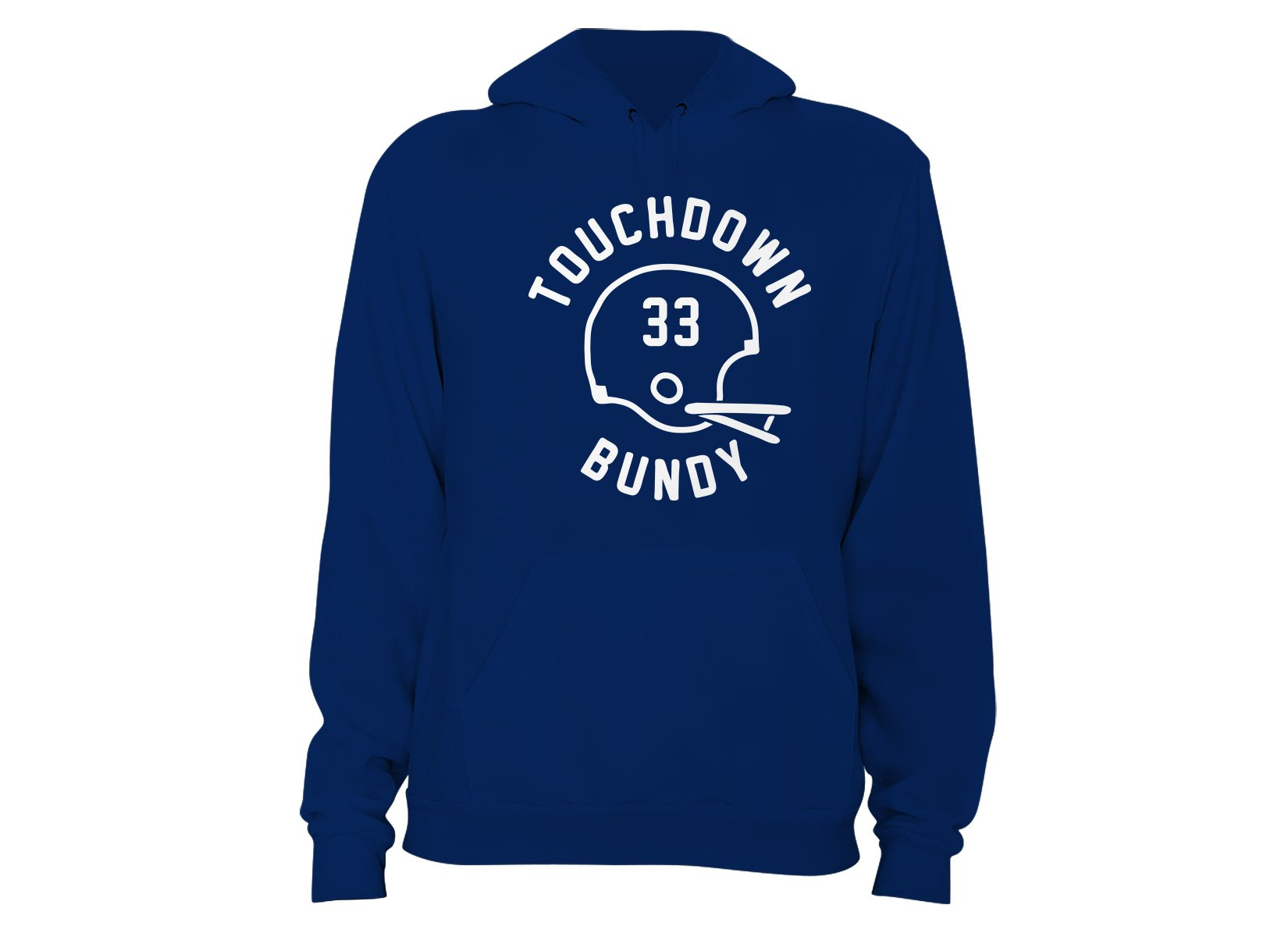 Touchdown Bundy on Hoodie