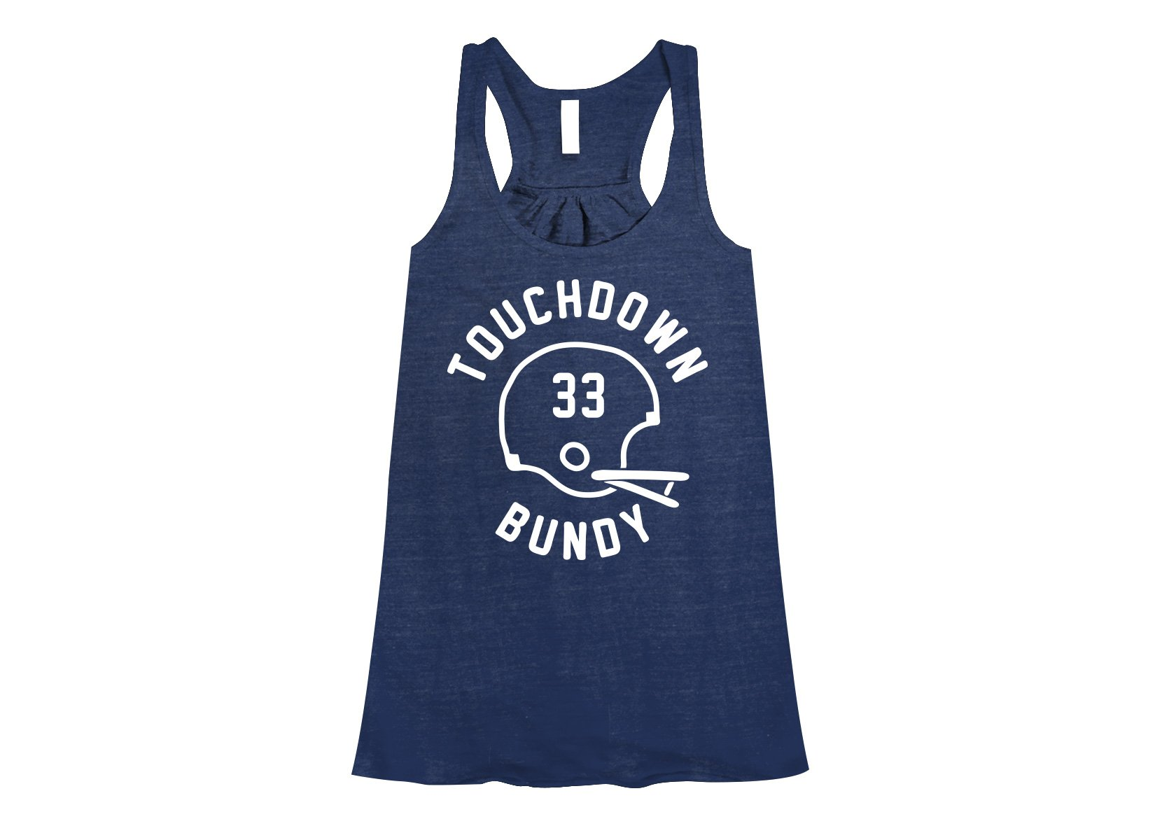 Touchdown Bundy on Womens Tanks T-Shirt