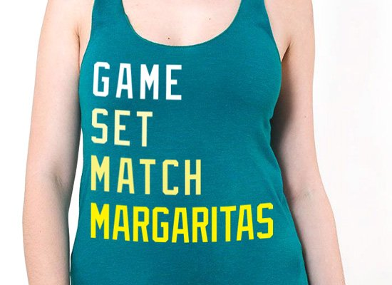 Game, Set, Match, Margarita on Tanks T-Shirt