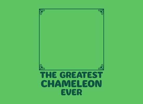 The Greatest Chameleon Ever on Mens T-Shirt