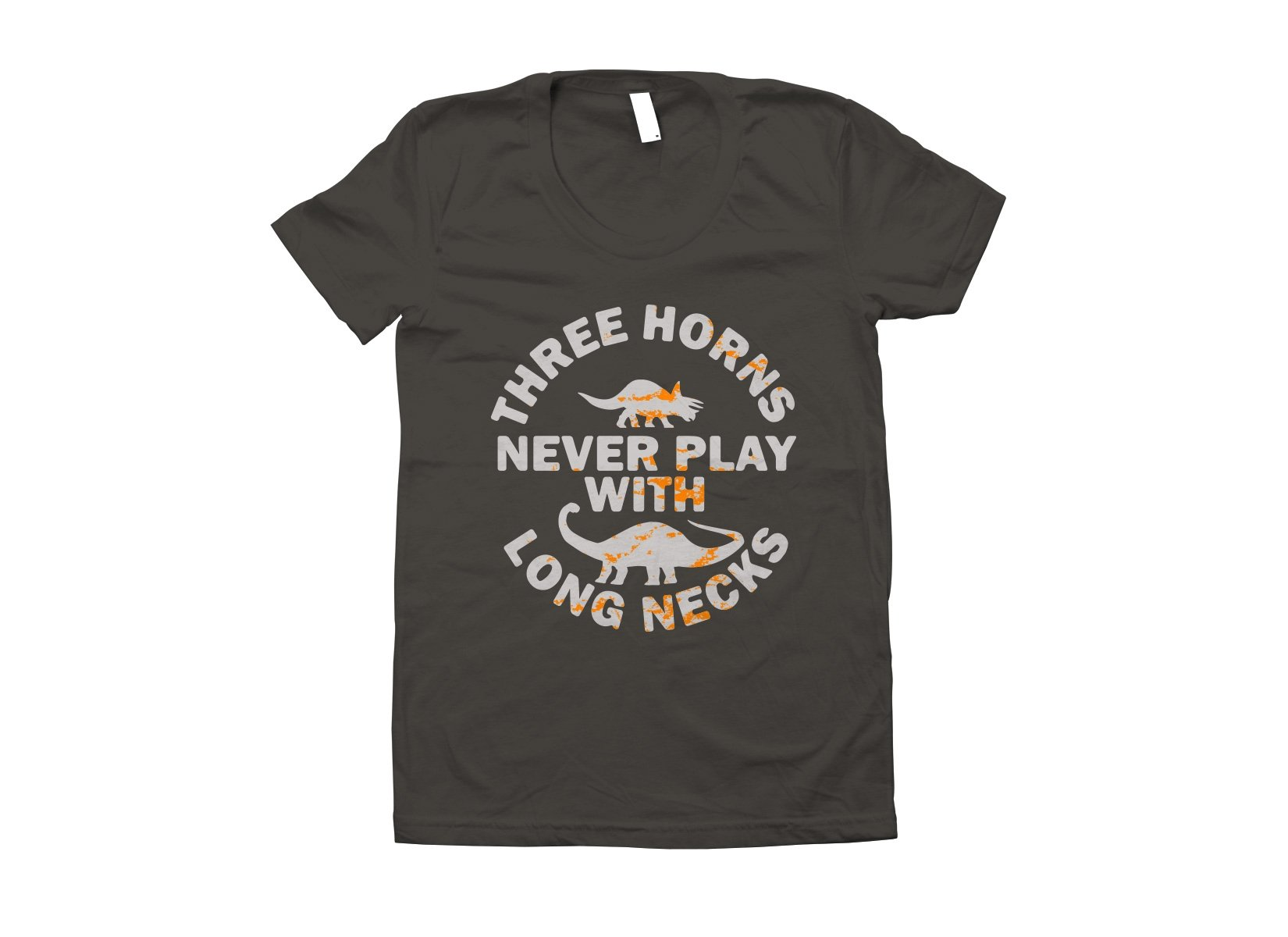 Three Horns Never Play With Long Necks on Juniors T-Shirt