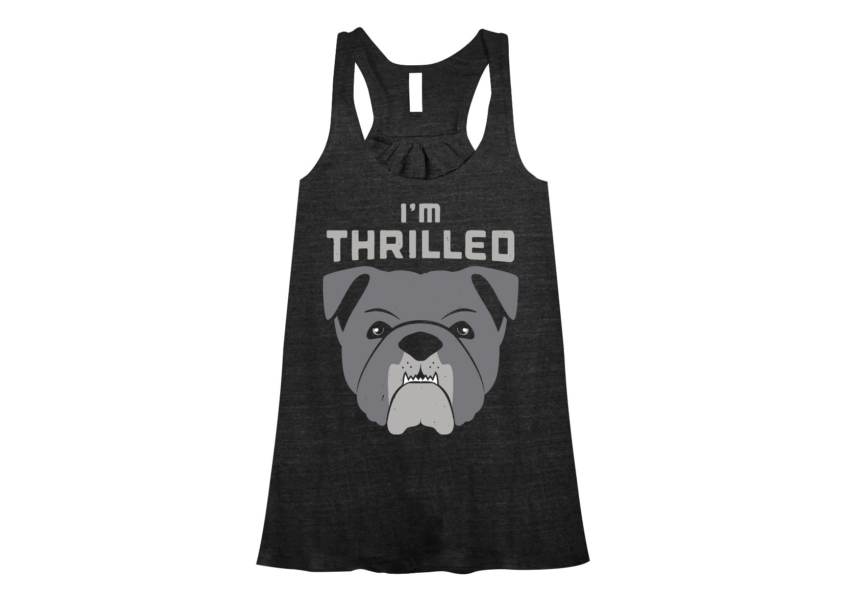 I'm Thrilled on Womens Tanks T-Shirt