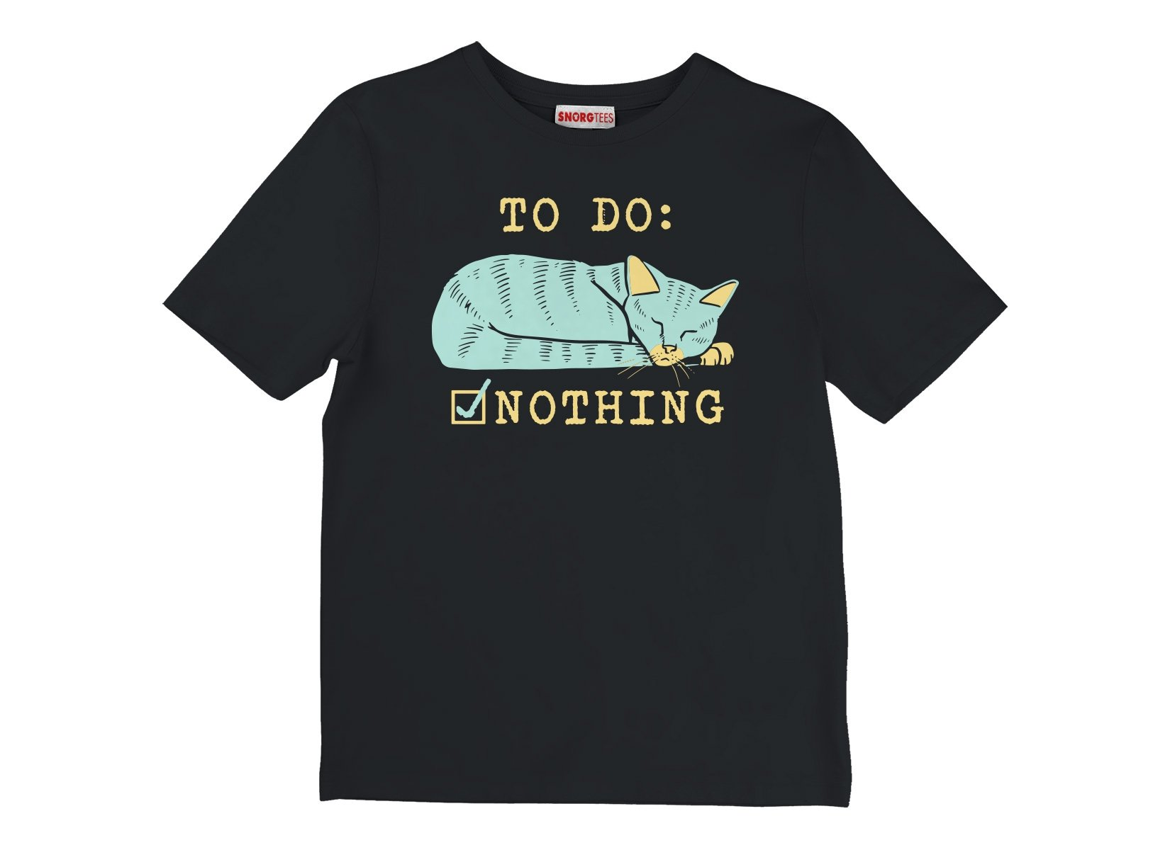 To Do: Nothing on Kids T-Shirt