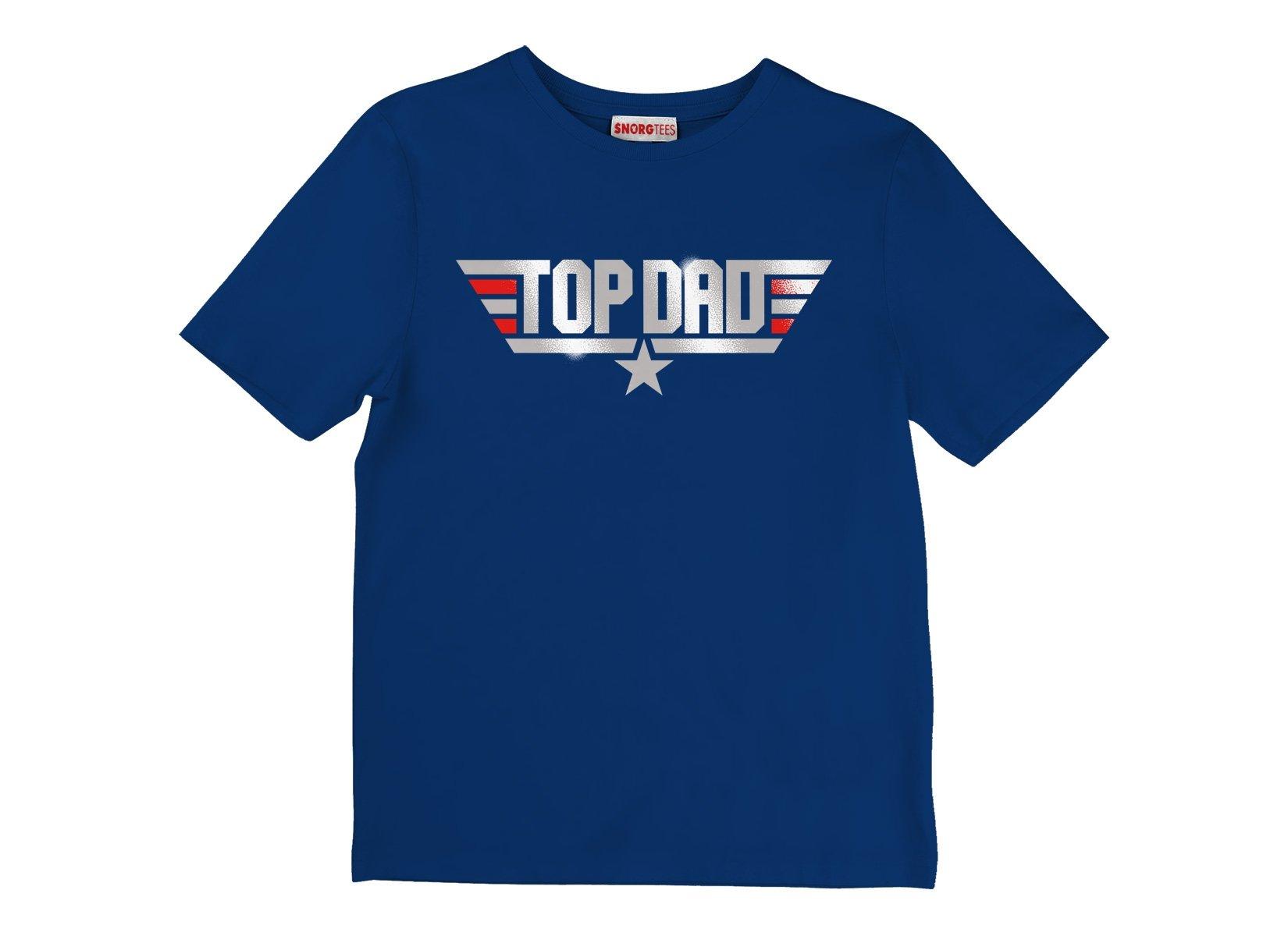 Top Dad on Kids T-Shirt