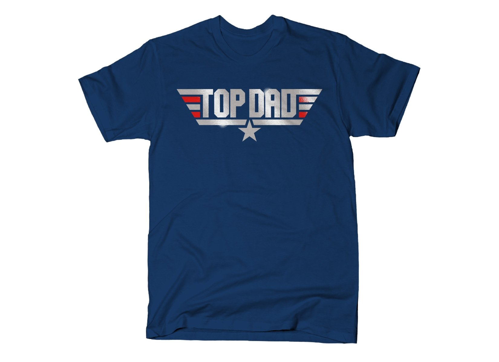 Top Dad on Mens T-Shirt
