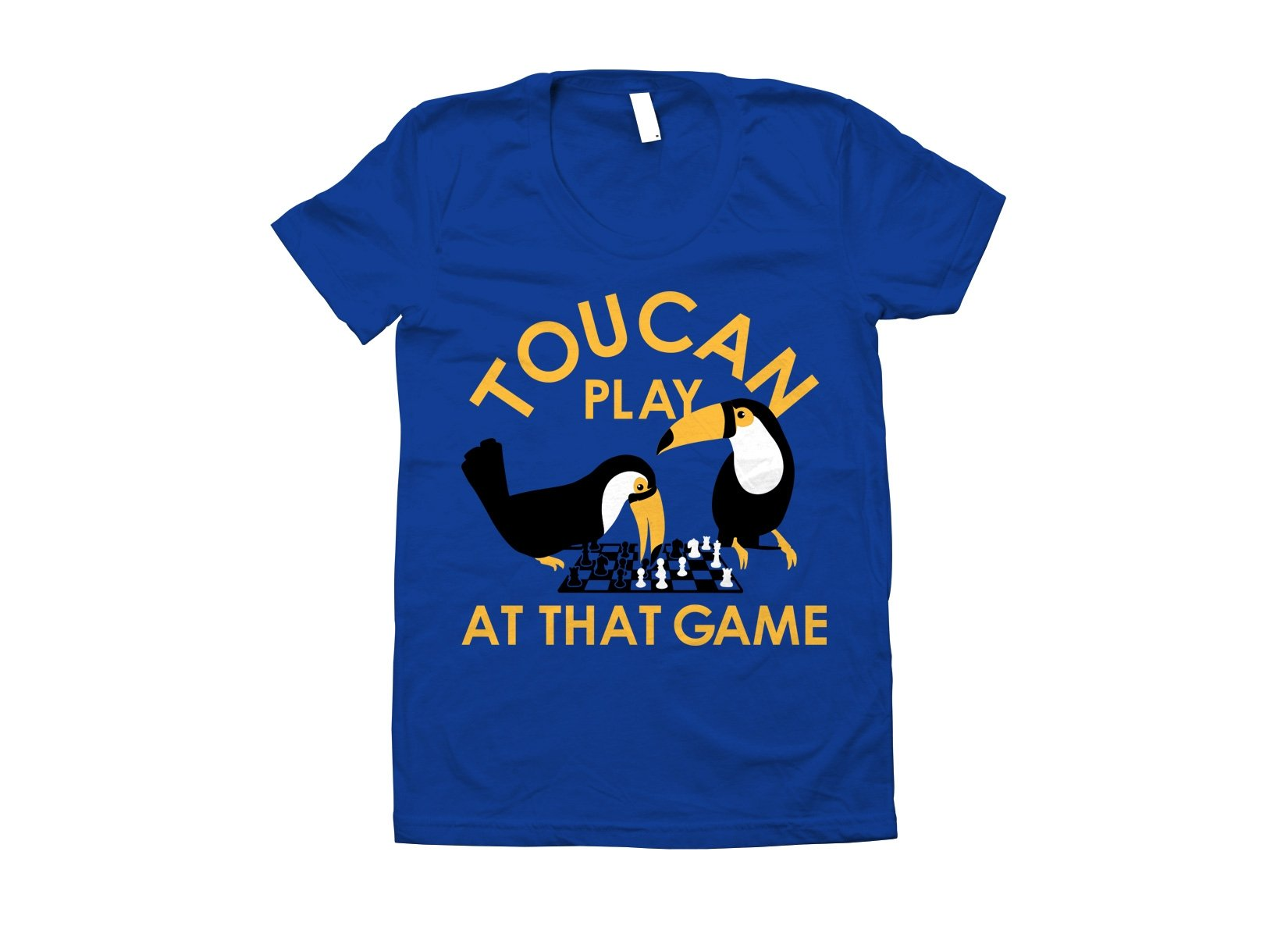 Toucan Play At That Game on Juniors T-Shirt