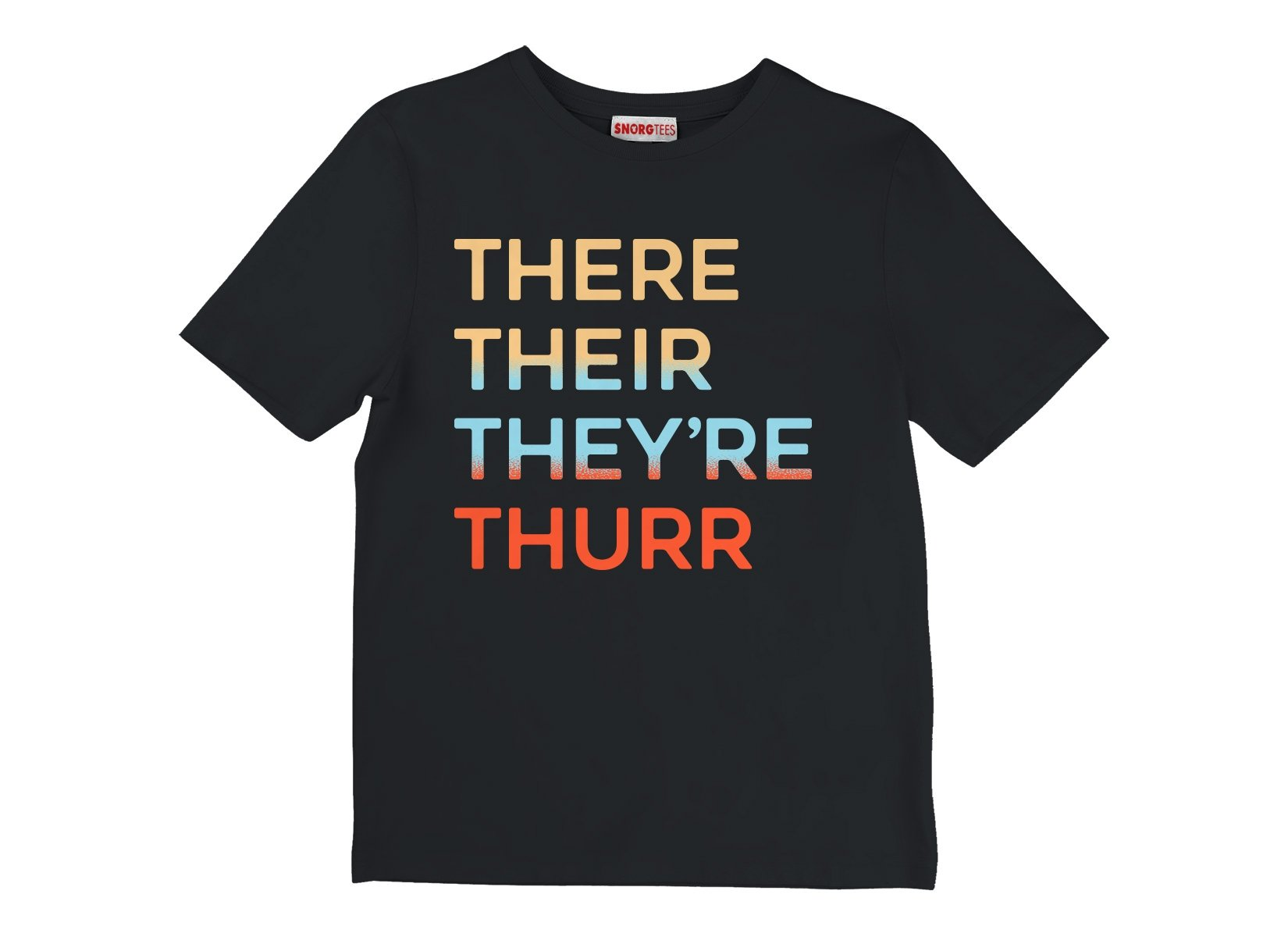 There Their They're Thurr on Kids T-Shirt