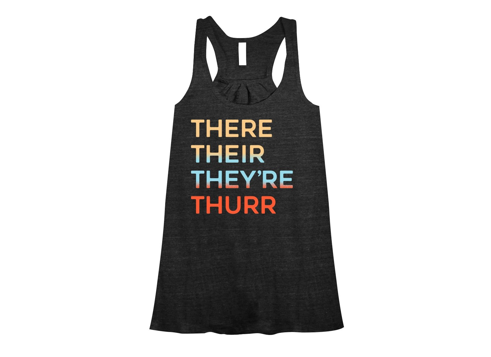 There Their They're Thurr on Womens Tanks T-Shirt