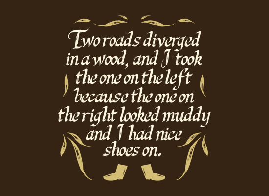 Two Roads Diverged on Mens T-Shirt