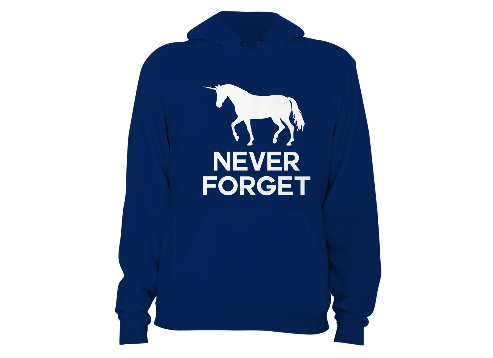 Unicorn Never Forget on Hoodie