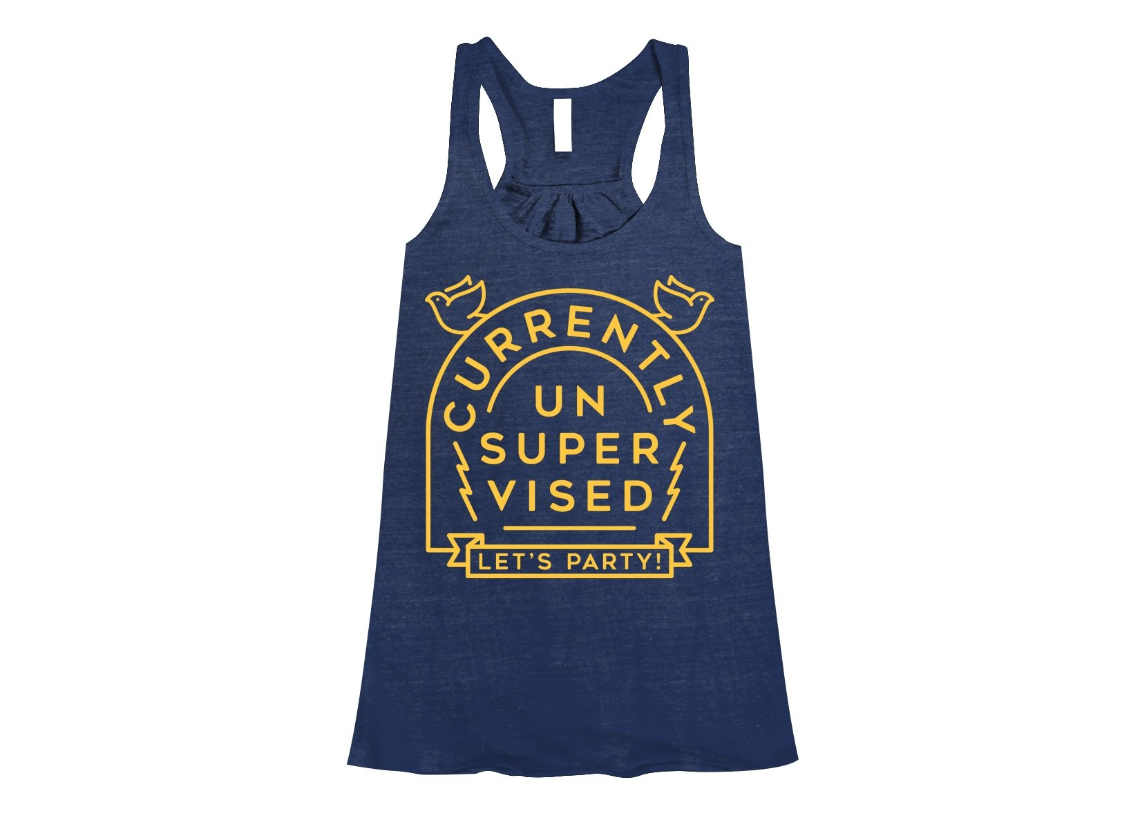 Currently Unsupervised on Womens Tanks T-Shirt