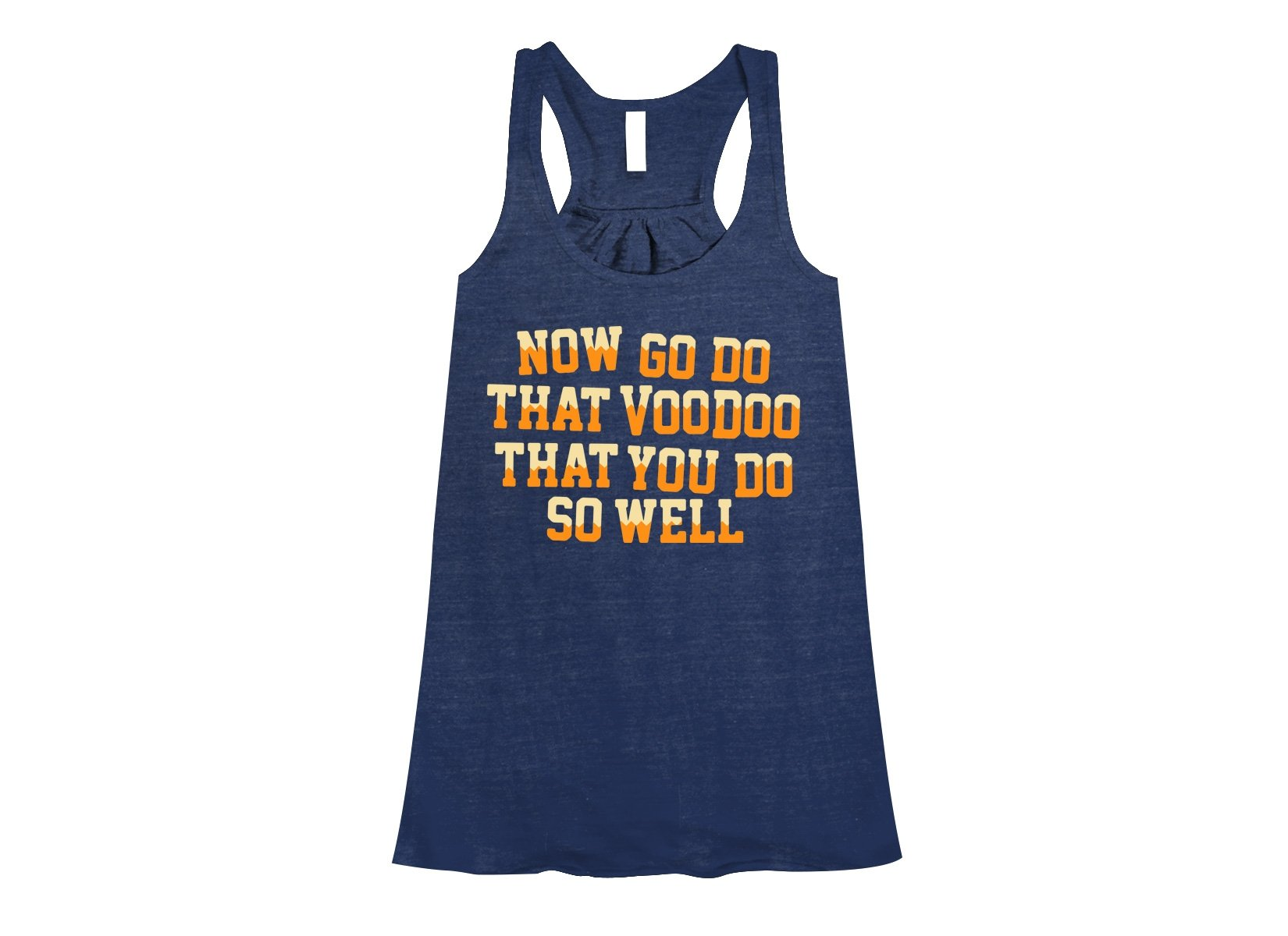That Voodoo That You Do So Well on Womens Tanks T-Shirt