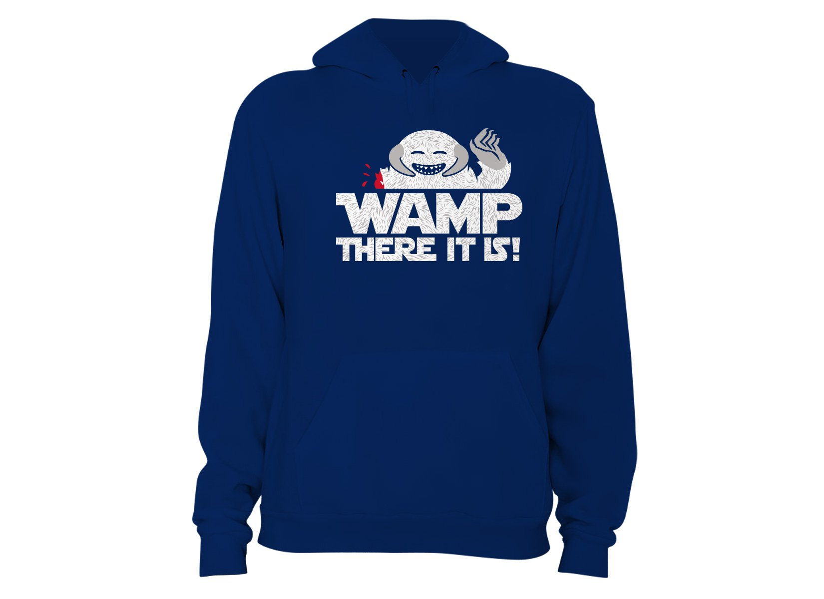Wamp There It Is on Hoodie