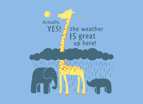 The Weather Is Great Up Here! on Mens T-Shirt