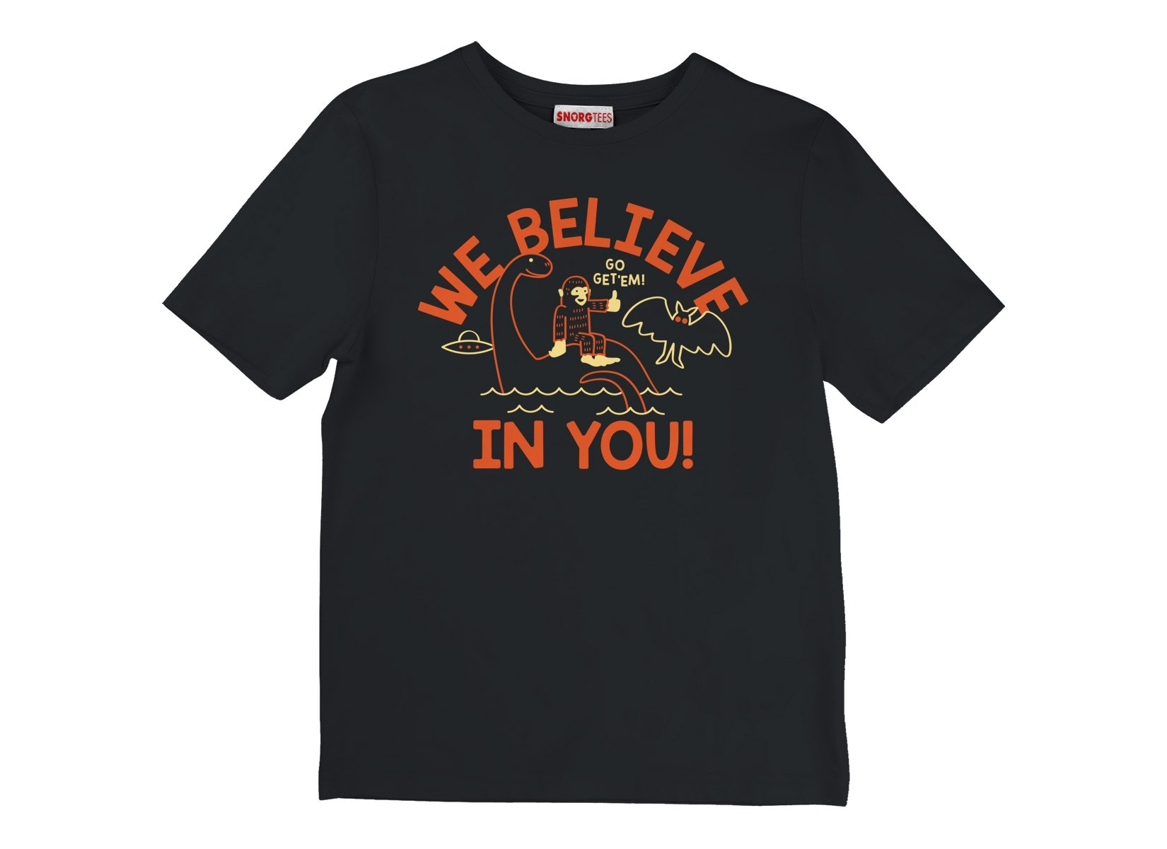 We Believe In You! on Kids T-Shirt