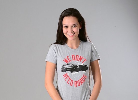 We Don't Need Roads on Juniors T-Shirt