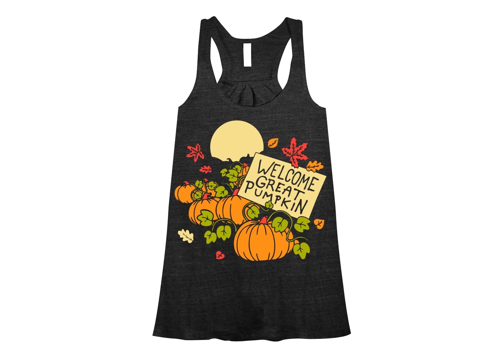 Welcome Great Pumpkin on Womens Tanks T-Shirt