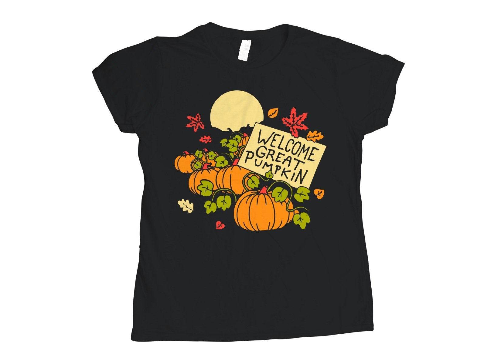 Welcome Great Pumpkin on Womens T-Shirt