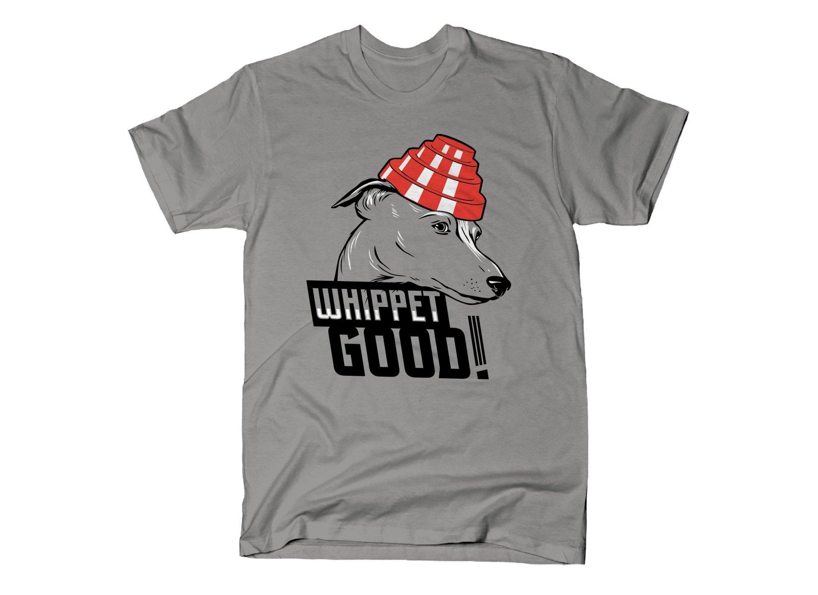 Whippet Good! on Mens T-Shirt