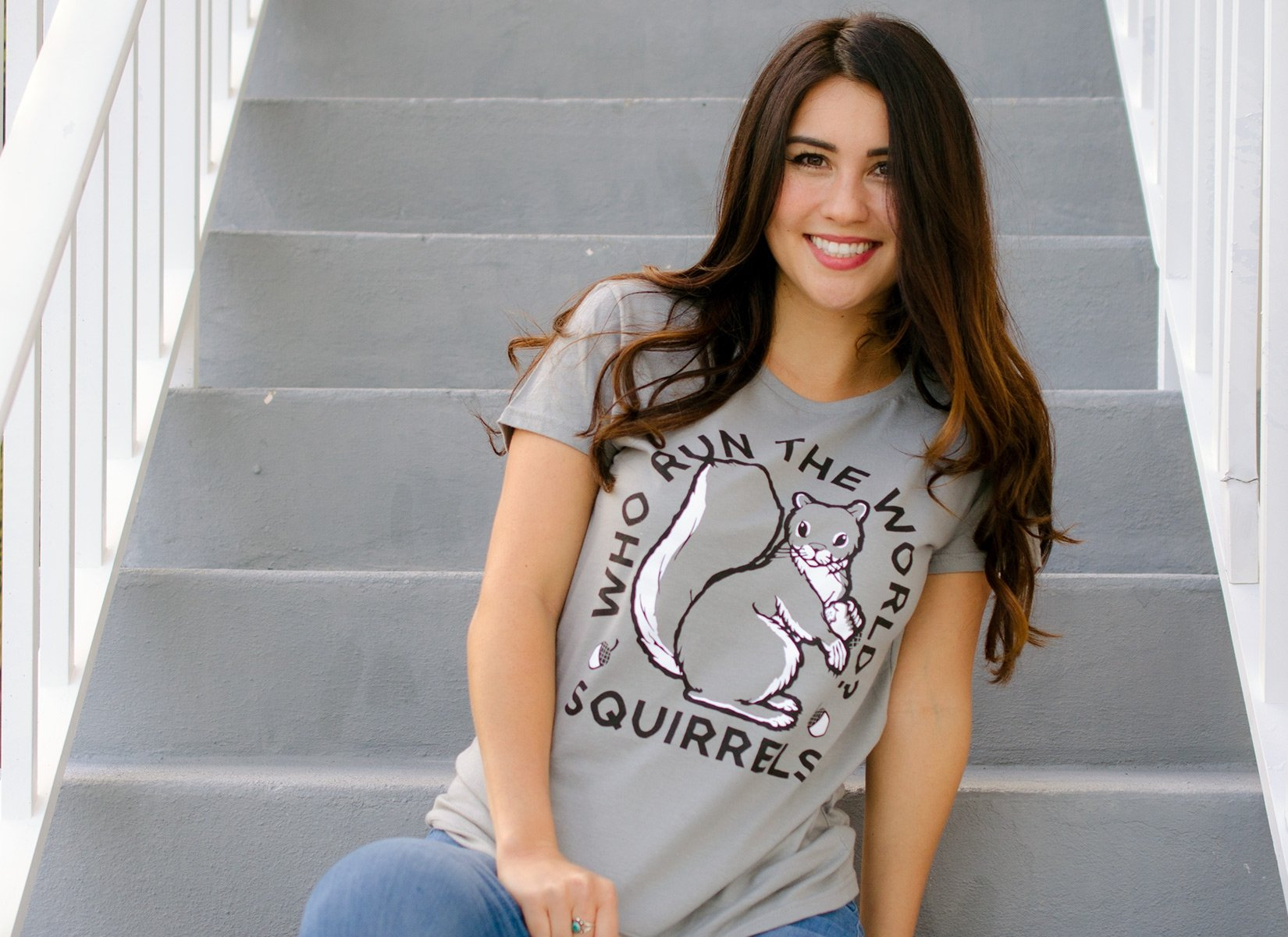Who Run The World? Squirrels on Womens T-Shirt
