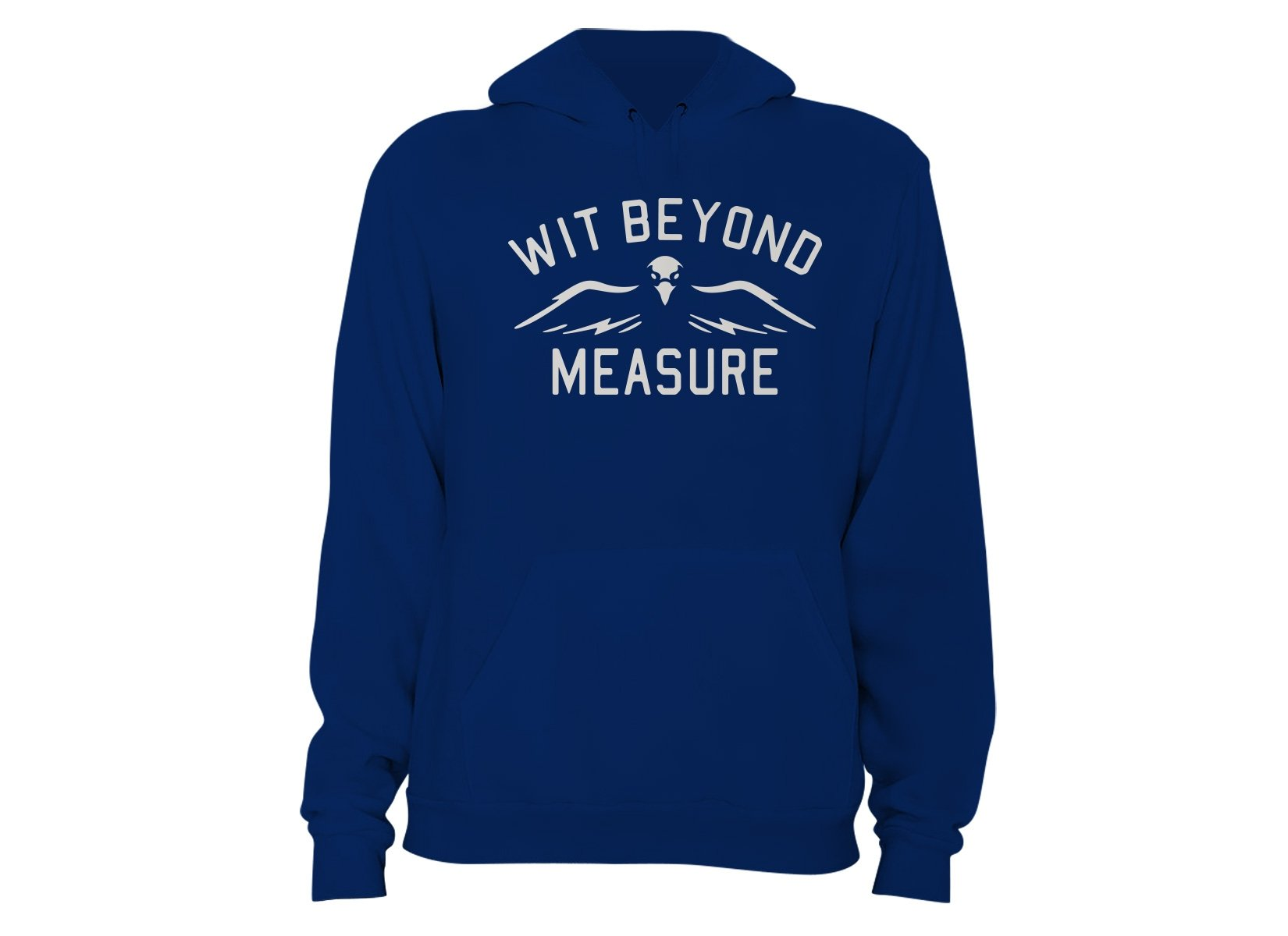 Wit Beyond Measure on Hoodie
